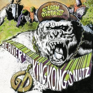 "Image of GOLDEN DISTRICT ""Heavier than King Kong's nutz"" CD"