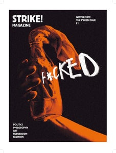 Image of STRIKE! Issue 1 'The F*cked Issue' WINTER 2012