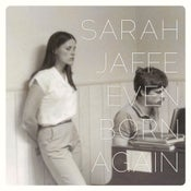 Image of Sarah Jaffe : Even Born Again CD