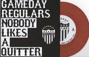 "Image of Gameday Regulars Nobody Likes a Quitter 7"" Vinyl EP"