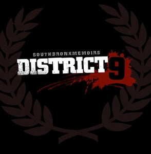 "Image of District 9 ""SouthBronxMemoirs"""