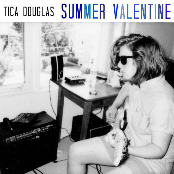 Image of Tica Douglas - Summer Valentine Vinyl LP + MP3