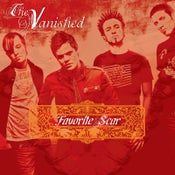 Image of The Vanished : Favorite Scar CD