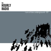 Image of The Hourly Radio : Lure of the Underground CD