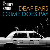 "Image of The Hourly Radio : Deaf Ears 7"" Single"