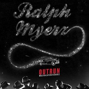 Image of Ralph Myerz - Outrun (MUZIK4LATENITERIDEZ)