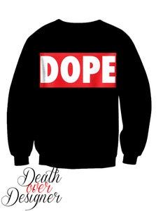 Image of Dope Crewneck