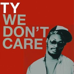 Image of We Don't Care - Ty | Vinyl