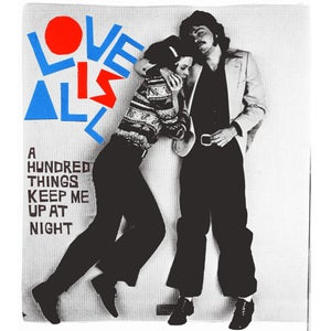 "Image of Love Is All ""A Hundred Things Keep Me Up At Night"" CD / LP"