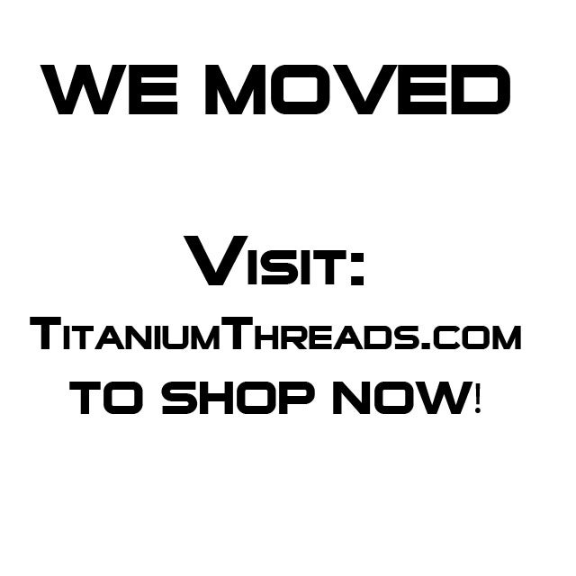 Image of WE MOVED! VISIT www.TitaniumThreads.com TO SHOP NOW.