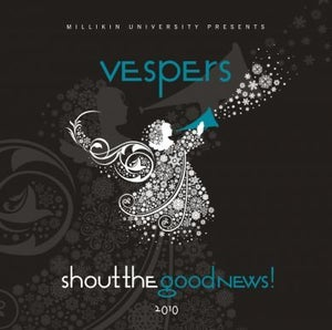 Image of Vespers 2010 - Shout the Good News