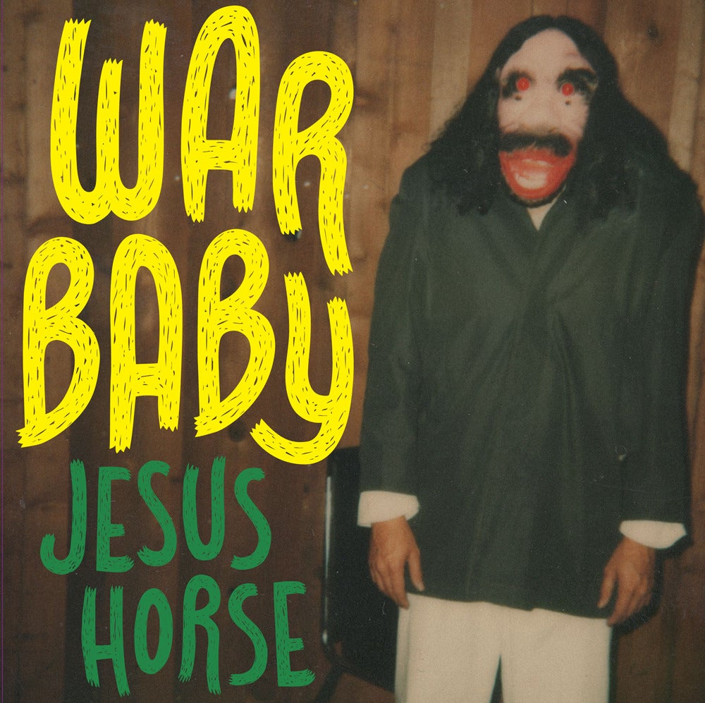 Image of War Baby - Jesus Horse