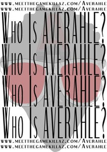 Image of Who Is Averahle T-Shirt