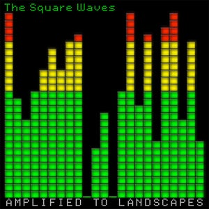 """Image of The Square Waves - Amplified To Landscapes (12"""" EP)"""