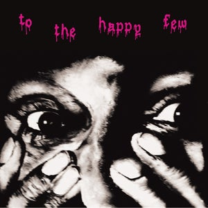 "Image of TO THE HAPPY FEW - s/t - 12"" LP"