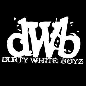 Image of Durty White Boyz - Firecrackaz