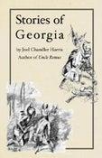 Image of Stories of Georgia by Joel Chandler Harris