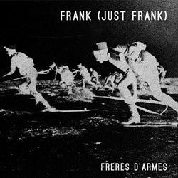 Image of FRANK (JUST FRANK) - Frères d'armes