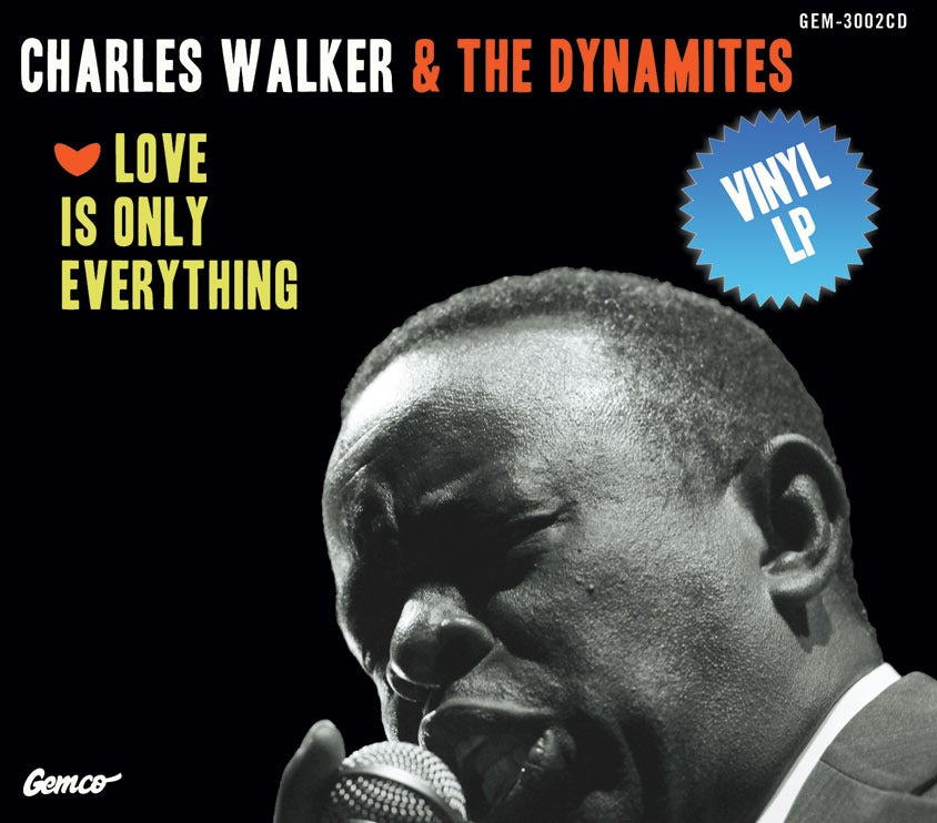 "Image of Love Is Only Everything LP - Charles Walker & The Dynamites - 12"" LP NOW AVAILABLE"