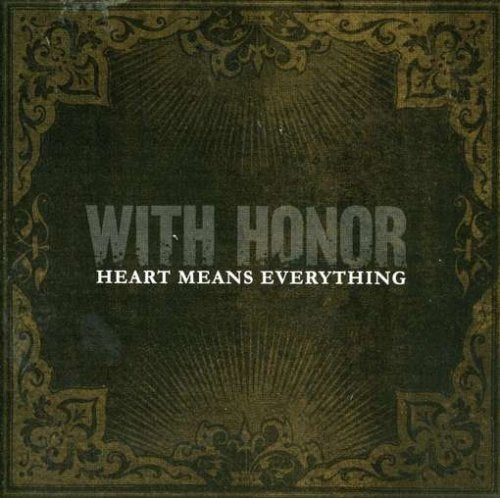 Image of WITH HONOR - Heart Means Everything CD