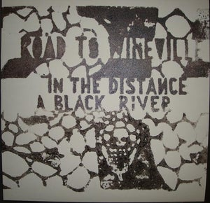 "Image of ROAD TO WINEVILLE ""In The Distance A Black River"" LP (Wolfram Reiter)"
