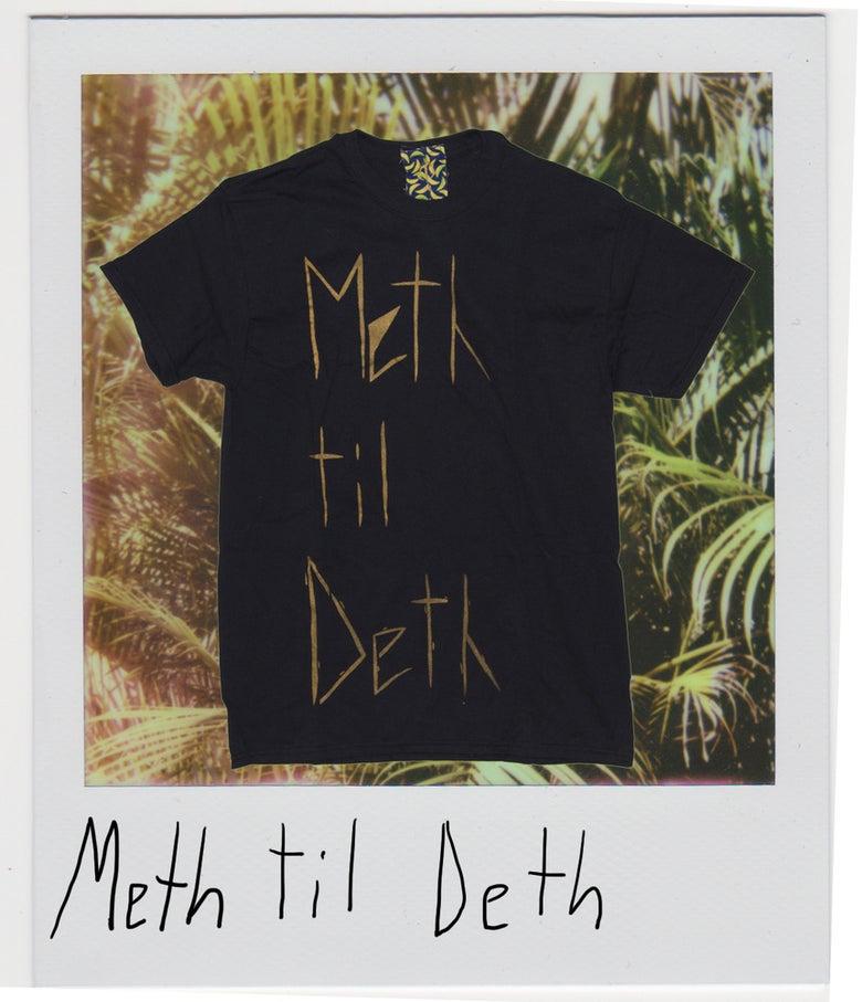 Image of Meth Til Deth