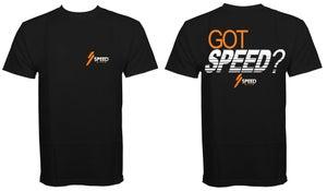 SPEED Style Got Speed? Shirt