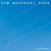 Image of the mourning sons - 'pipedreams'