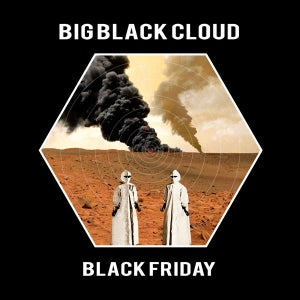 Image of BIG BLACK CLOUD Black Friday