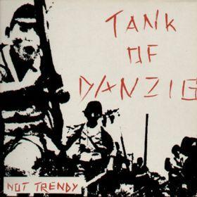 "Image of TANK OF DANZIG ""Not trendy"" CD 2013"