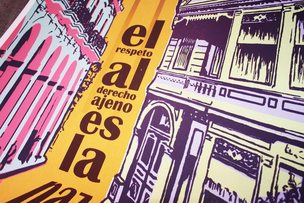 """Image of """"El Respeto Al Derecho Ajeno Es La Paz"""" Screen Print"""