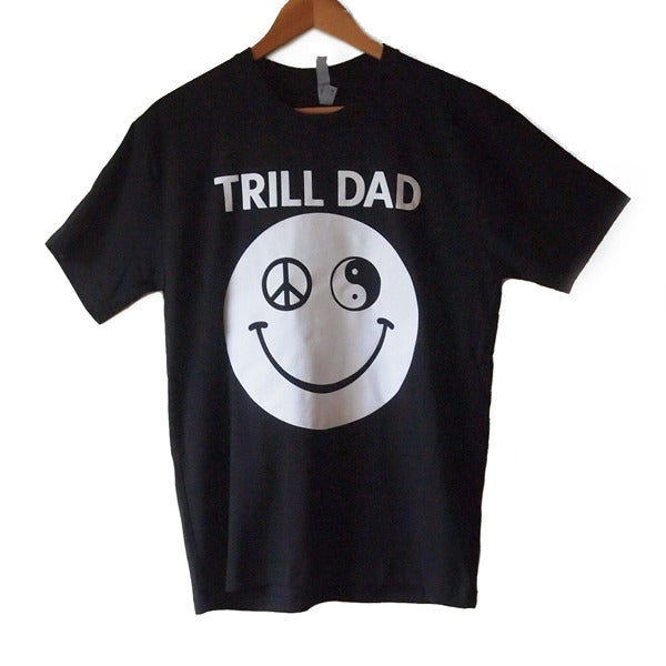 Image of Trill Dad Tee (Black)