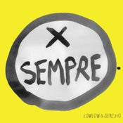 Image of LOWLOW & SERCHO - PER SEMPRE