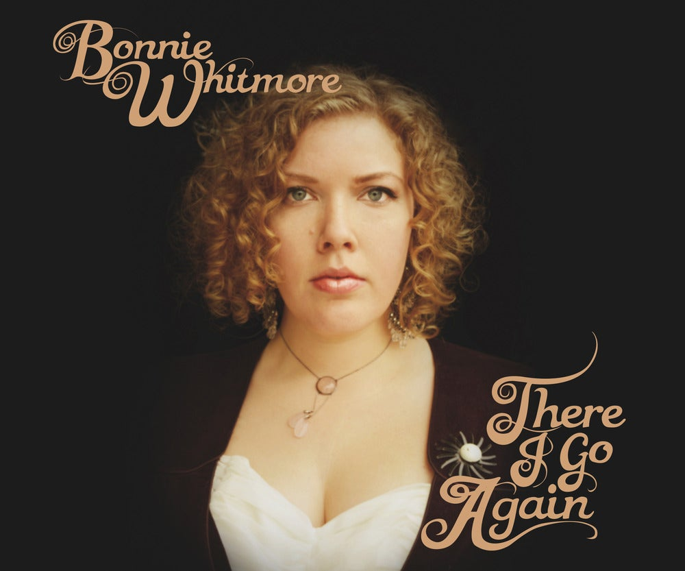 Image of Bonnie Whitmore - There I Go Again