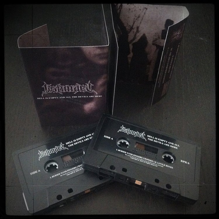 Image of Hell Is Empty And All The Devils Are Here - Cassette **SOLD OUT**