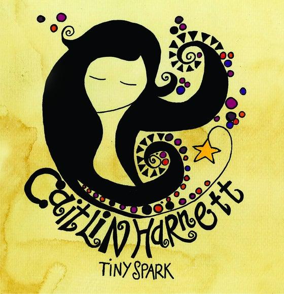 Image of Caitlin Harnett - Tiny Spark EP