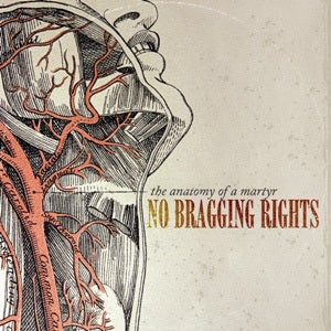 """Image of No Bragging Rights """"The Anatomy Of A Martyr"""" EP"""