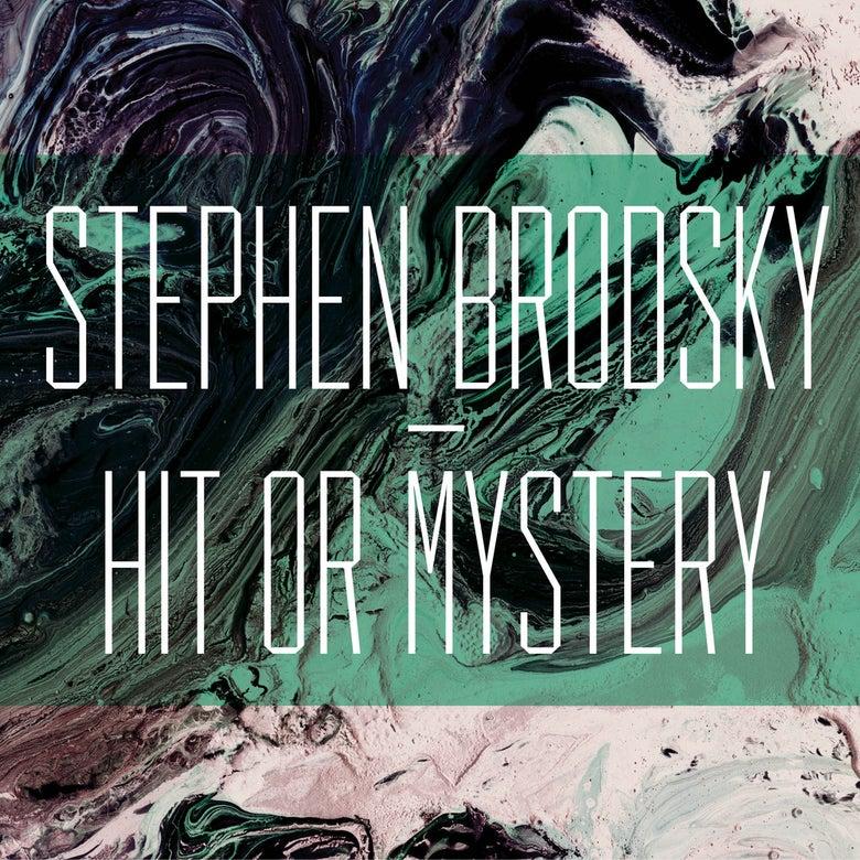 Image of Stephen Brodsky - Hit Or Mystery - 2nd Press - Black Vinyl