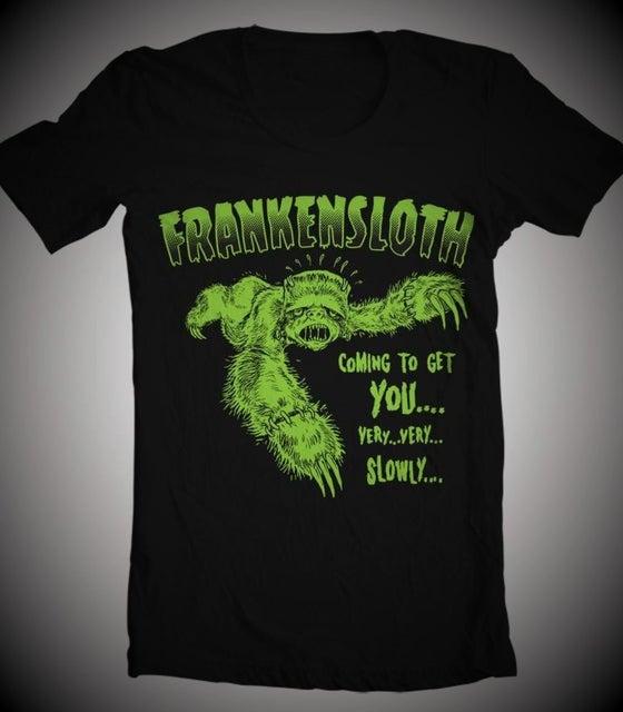 Image of FRANKENSLOTH ! Guys & Ladies T-Shirt