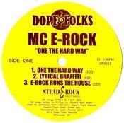 "Image of MC E-ROCK ""ONE THE HARD WAY"" 12"""