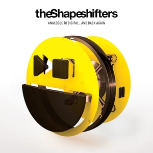 Image of The Shapeshifters - Analogue To Digital...And Back Again