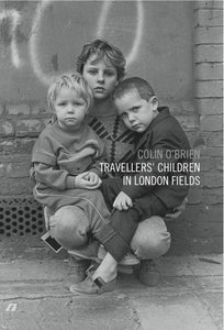 Image of Travellers' Children in London Fields by Colin O'Brien