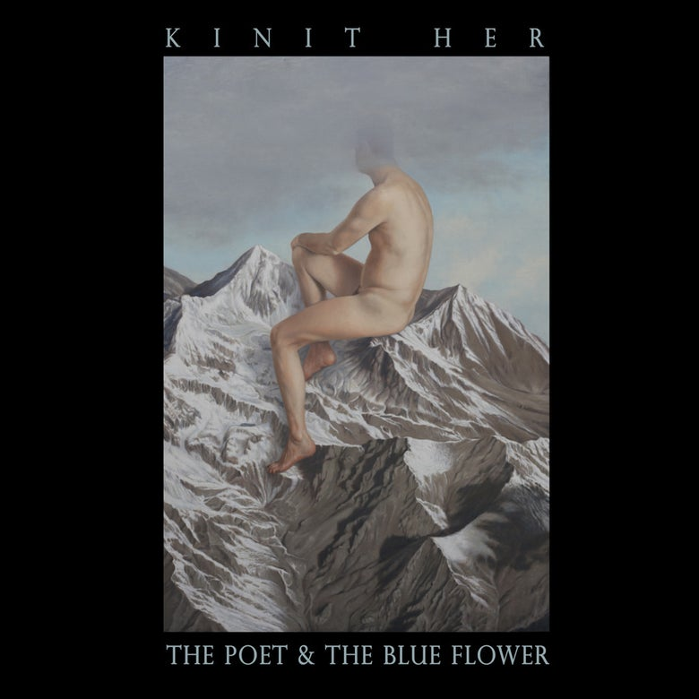 Image of KINIT HER - The Poet & The Blue Flower LP