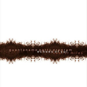 Image of Echoes Of Yul - split with Guantanamo Party Program, Sun for Miles (OUT NOW!!!)