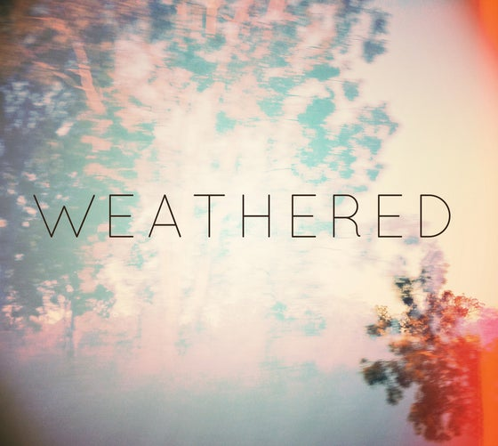 Image of Weathered - EP