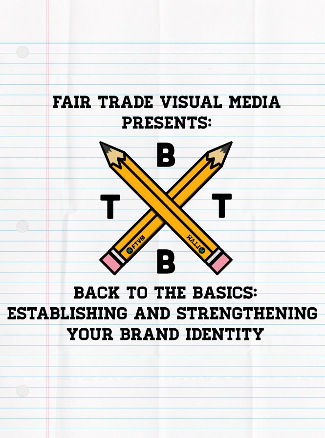 Image of Back To The Basics: Establishing And Strengthening Your Brand Identity