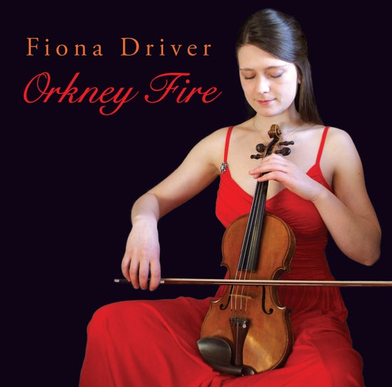 Image of Fiona Driver - Orkney Fire CD