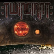 Image of :Twingiant - Mass Driver CD