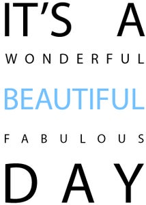 Image of Its a beautiful day