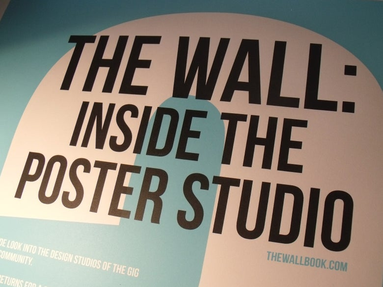 Image of The Wall: Inside The Poster Studio [Poster]